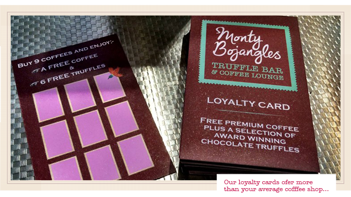 Monty Bojangles Truffle Bar Reigate Loyalty Card - offering a free coffee with 10 stamps and 6 cocoa dusted truffles to enjoy.